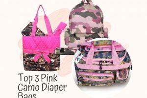 Top 3 Pink Camo Diaper Bag