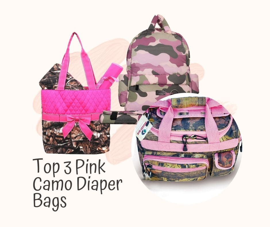 Top 3 Pink Camo Diaper Bag